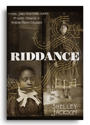 Riddance. Shelley Jackson.