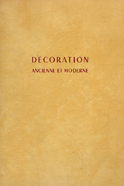 Decoration: Ancienne et Moderne, 600 realisations. Art, Decoration