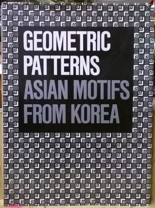 Geometric Patterns: Asian Motifs from Korea. Ahn Sang-soo