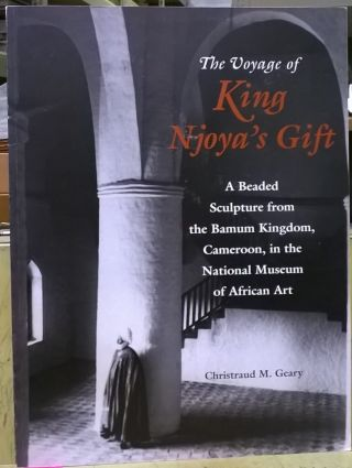 The Voyage of King Njoya's Gift: A Beaded Sculpture from the Bamum Kingdom, Cameroon, in the...