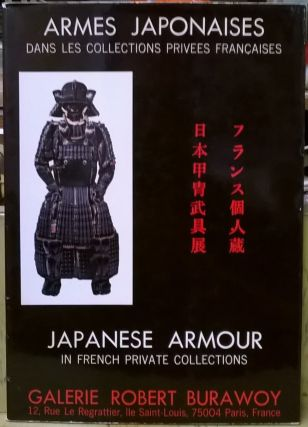 Armes Japonaises dan les collections privees Francaises / Japanese Armour in French Private...