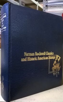 Norman Rockwell Classics and Historic American Stamps. Norman Rockwell