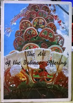 The Art of the Balinese Offering. D. J. Stuart-Fox