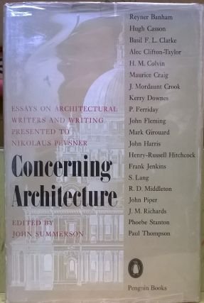 Concerning Architecture: Essays on architectural Writers and Writing Presented to Nikolas...
