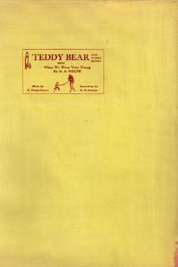 Teddy Bear and Other Songs from When We Were Very Young by A. A. Milne. A. A. Milne, H....