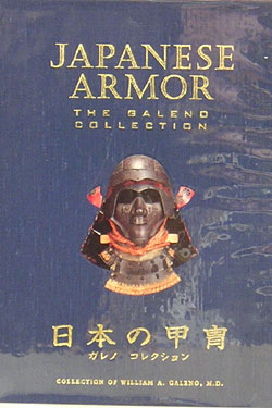 Japanese Armor: The Galeno Collection. Ian Bottomley