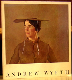 Andrew Wyeth: An Exhibition. Andrew Wyeth