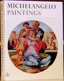 Michelangelo: Paintings. Frederick Hartt, text