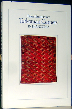 Turkoman Carpets in Franconia. Peter Hoffmeister