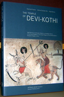 The Temple of Devi-Kothi: Wall Paintings and Wooden Reliefs in a Himalayan Shrine and the Great...