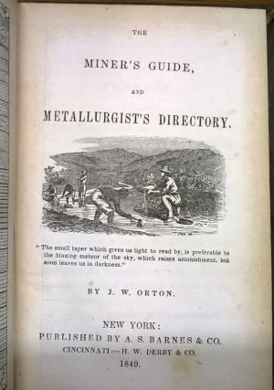 The Miner's Guide, and Metallurgist's Directory