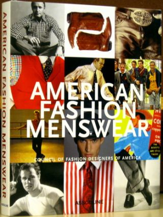 American Fashion Menswear / Council of Fashion Designers of America. Robert E. Bryan, with a....