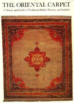 Oriental Carpet: A History and Guide to Traditional Motifs, P. R. J. Ford