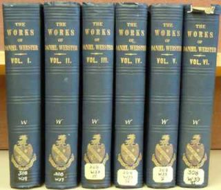 The Works of Daniel Webster (6 vols.). Daniel Webster