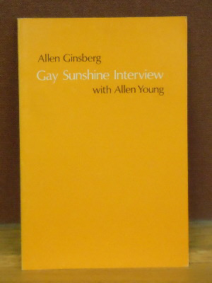 Allen Ginsberg : Gay Sunshine Interview with Allen Young. Allen Young Allen Ginsberg