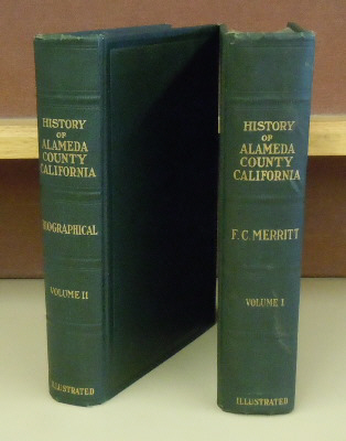 History of Alameda County California, 2 volumes. Frank Clinton Merritt