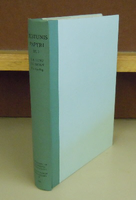 The Tebtunis Papyri, Volume III, Part I. Arthur S. Hung, J. Gilbart Smyly