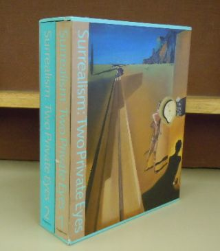 Surrealism : Two Private Eyes - 2 volumes. Timothy Baum at al