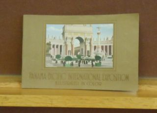 Panama-Pacific International Exposition, Illustrated in Color. Official Publication