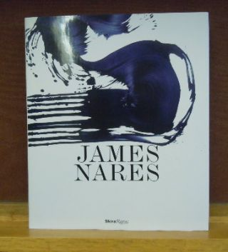 James Nares. Glenn O'Brien Ed Halter, Amy Taubin, Christopher Wool