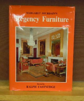 Regency Furniture 1795-1830. Margaret Joudain, Ralph Fastnedge