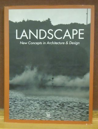 Landscape (New Concepts in Architecture & Design Series). Books Nippan