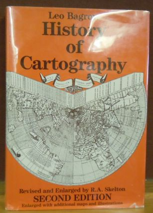 History of Cartography. Leo Bagrow, R. A. Skelton.