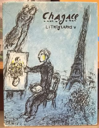 Chagall Lithographs 5, 1974-1979. Charles Sorlier