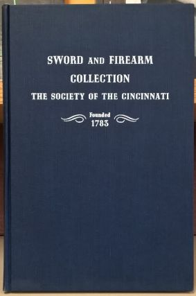 Sword and fireare collection of the Society of Cincinnati in the Anderson House Museum. John...