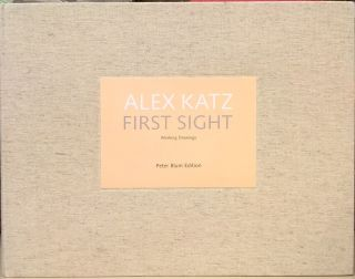 Alex Katz: First Sight. Jean-Christophe Ammann, Alex Katz