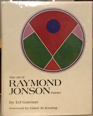 The art of Raymond Jonson, painter. Ed Garman