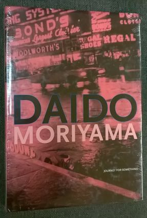 Daido Moriyama: Journey for Something. Matthias Harder, Erik Kessels