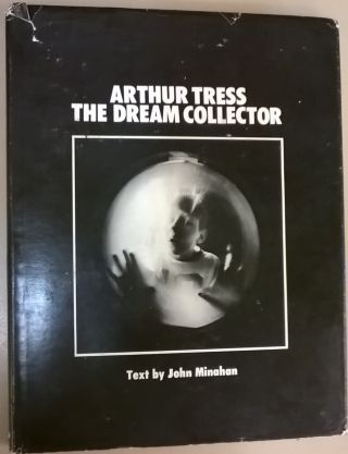 The Dream Collector. Arthur Tress