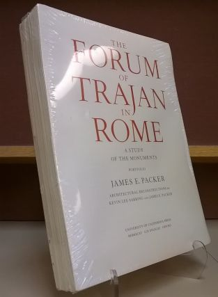 The Forum of Trajan in Rome: A Study of the Monuments. James E. Packer