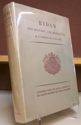 Bidar Its HIstory and Monuments. G. Yazdani