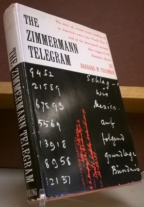 The Zimmerman Telegram. Barbara W. Tuchman