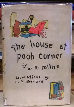 The House at Pooh Corner. A. A. Milne.