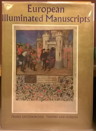 European Illuminated Manuscripts. Franz Unterkircher