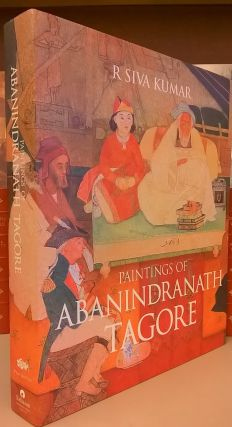 Paintings of Abanindranath Tagore. R. Siva Kumar.