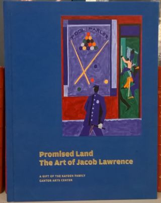 Promised Land: The Art of Jacob Lawrence. Cantor Arts Center.