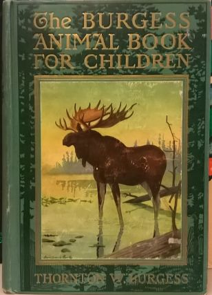 The Burgess Animal Book for Children. Thornton W. Burgess.