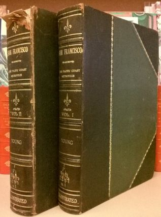 San Francisco: A History of the Pacific Coast Metropolis, 2 vols. John P. Young