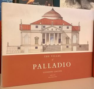 The Villas of Palladio. Giovanni Giaconi, Kim Williams