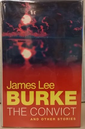 The Convict. James Lee Burke.