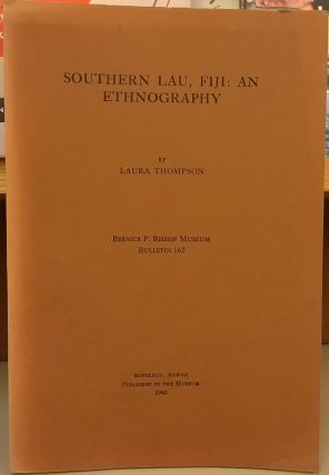 Southern Lau, Fiji: An Ethnography. Laura Thompson.