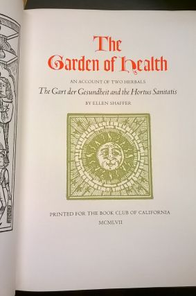 The Garden of Health: An Account of Two Herbals: The Gart der Gesundheit and the Hortus Sanitatis