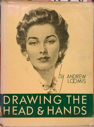 Drawing the Head & Hands. Andrew Loomis