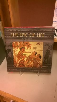 The Epic of Life. Idanna Pucci