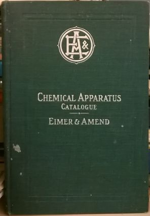 1905 Illustrated Catalogue of Chemical Apparatus, Assay Goods and Laboratory Supplies. Eimer, Amend