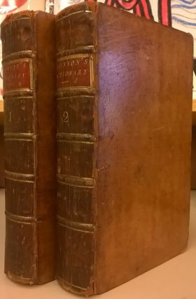 A Dictionary of the English Language, 6th ed., 2 vols. Samuel Johnson